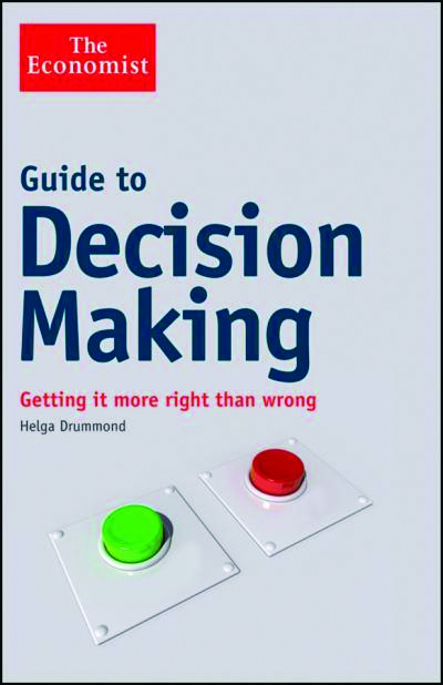 Book Review: The Economist: Guide To Decision Making