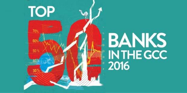Top 50 GCC Banks 2016 - Gulf Business